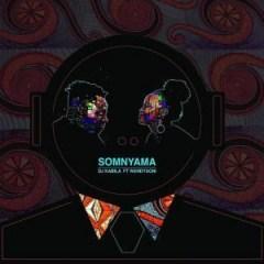 DJ Kabila - Somnyama Ft. WendySoni